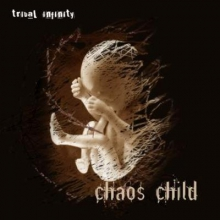 Tribal Infinity - Chaos Child (2009) / trip-hop, electronic, UK