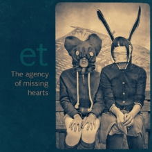 ET_ - The Agency Of Missing Hearts (2010) / trip-hop, downtempo, electronic