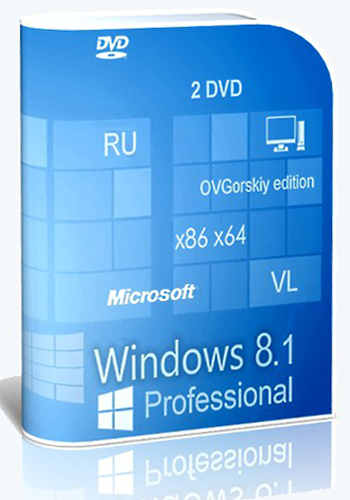 Microsoft Windows 8.1 Professional VL with Update 3 x86-x64 Ru by OVGorskiy