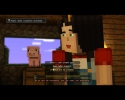 Minecraft: Story Mode - A Telltale Games Series. Episode 1-3